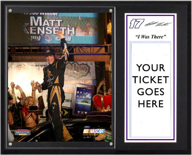 Matt Kenseth Sublimated 12x15 Plaque  Details: 2011 Texas Samsuhg Mobile 500 &quoti Was There&quot