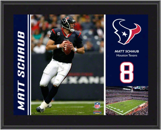 Matt Schaub Plaque  Details: Houston Texans, Sublimated, 10x13, Nfl Plaque