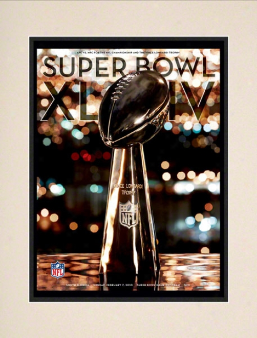 Matted 10.5 X 14 Super Goblet Xliv Program Impression  Details: 2010, Saints Vs Colts