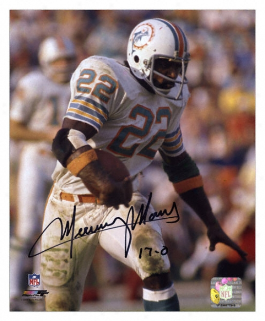 Mercury Morris Miami Dolphins Autographed 8x10 Photograph By the side of 17-0 Inscription