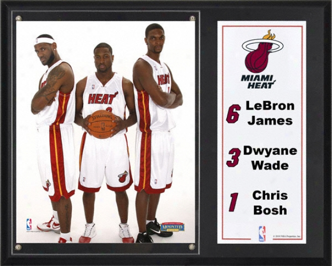 Miami Heat Sublimated 12x15 Plaque Detzils: Lebron James, Dwyane Wade And Chrix Bosh
