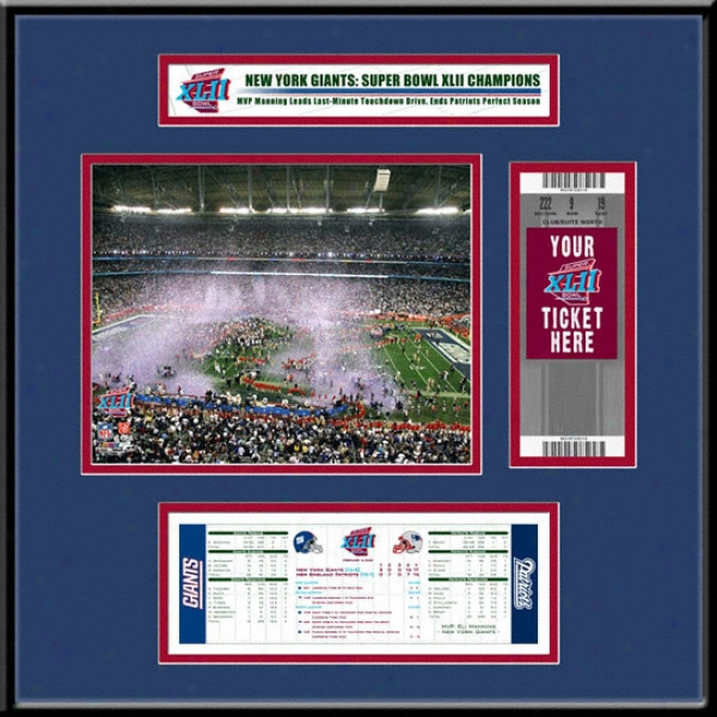 New York Guants Super Bowl Xlii Champions Untorn Ticket Frame Jr.