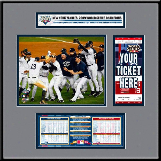 Unaccustomed York Yankees 2009 World Series Champions Ticket Frame Jr.