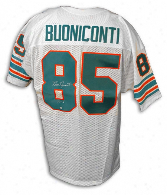 Nick Buoniconti Autographed Wuite Jersey W/''17-0'' Inscription