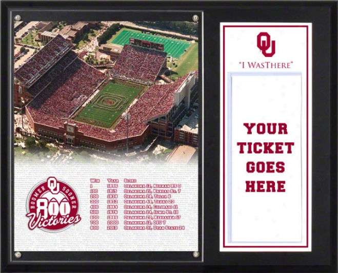 Oklahoma Sooners Sublimated 12x15 Plaque  Details: Sooners 800 Wins, &quo5i Was There&quot