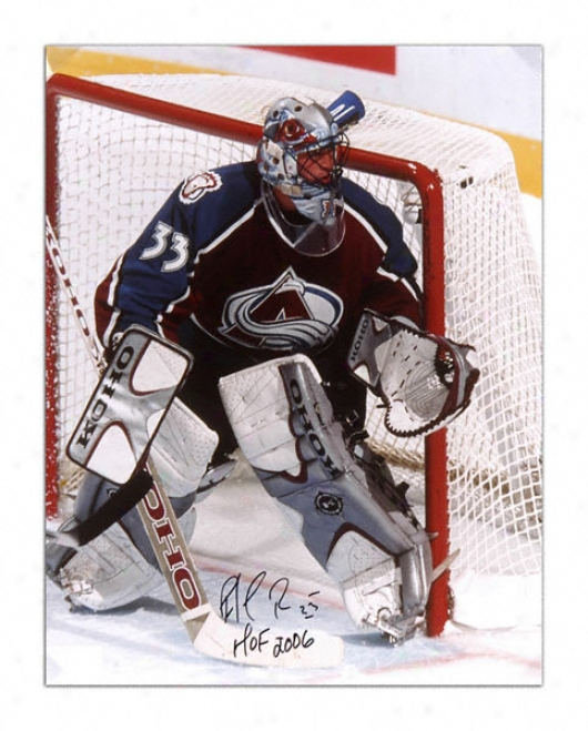 Patrick Roy Autographed 16x20 Photo With Hall Of Fame Inscription