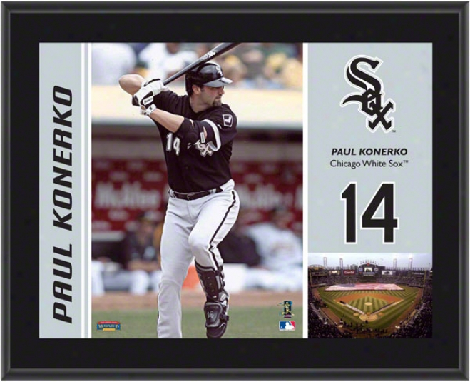 Pauul Kone5ko Plaque  Details: Chicago White Sox, Sublimated, 10x13, Mlb Plaque