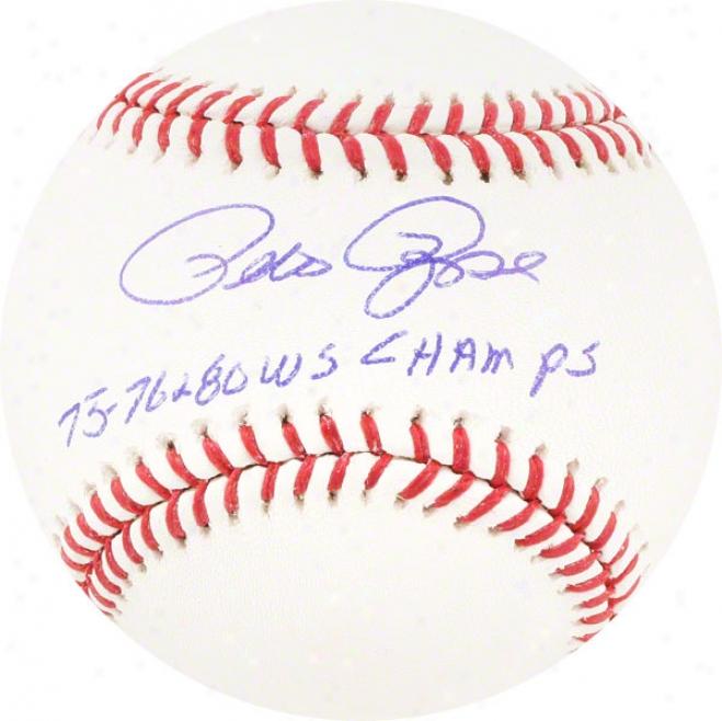 Pete Rose Autographed Baseball  Details: 75,76,80 Ws Champ Inscription