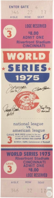 Pete Rose, Johnny Bench, Joe Morgan And Tony Perez Cincinnati Reds - 1975 Ws Gm 3 - Autographed Mega Ticket