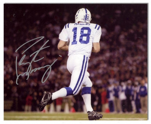Peyton Manning Indianapolis Colts - Back Shot - Autographed 8x10 Photograph