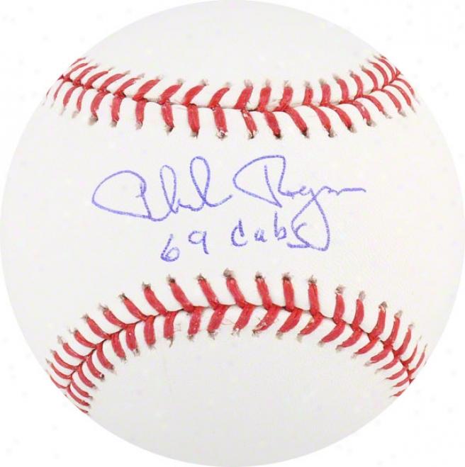 Phil Regan Autographed Baseball  Details: 69 Cubs Inscription