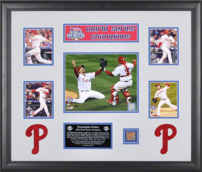 Philadelphia Phillies Framed Collage  Detaips: 2008 World Series, With Game Used Dirt And Plate