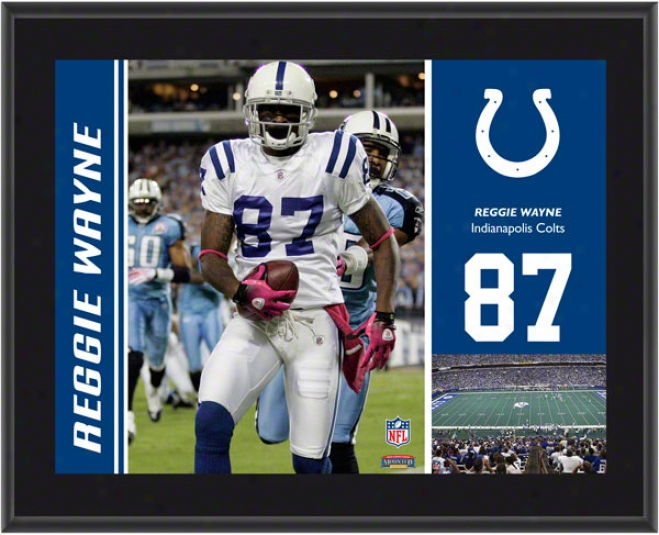 Reggie Wayne Plaque  Details: Indianapolis Colts, Sublimated, 10x13, Nfl Plaque
