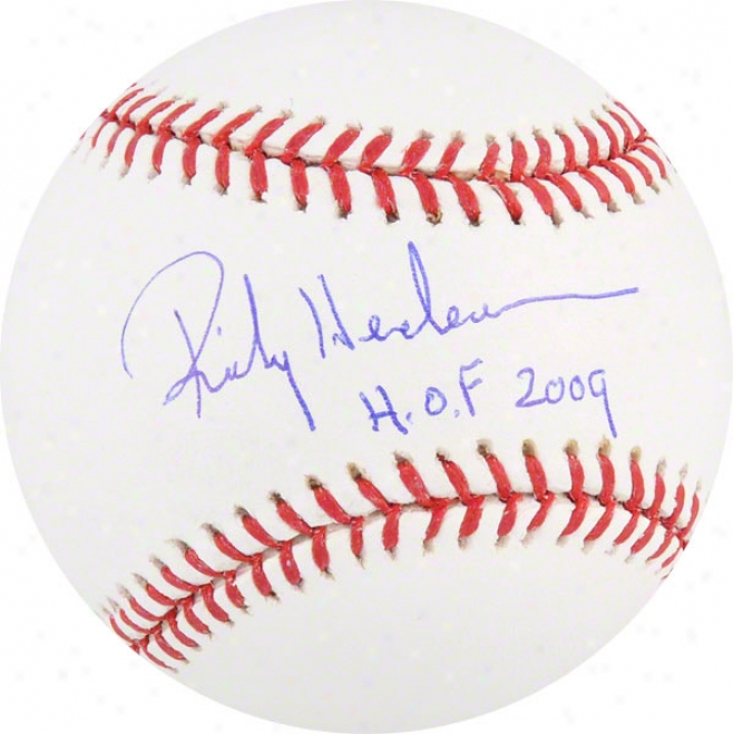 Rickey Henderson Autographed Baseball  Details: Hof 09 Inscription