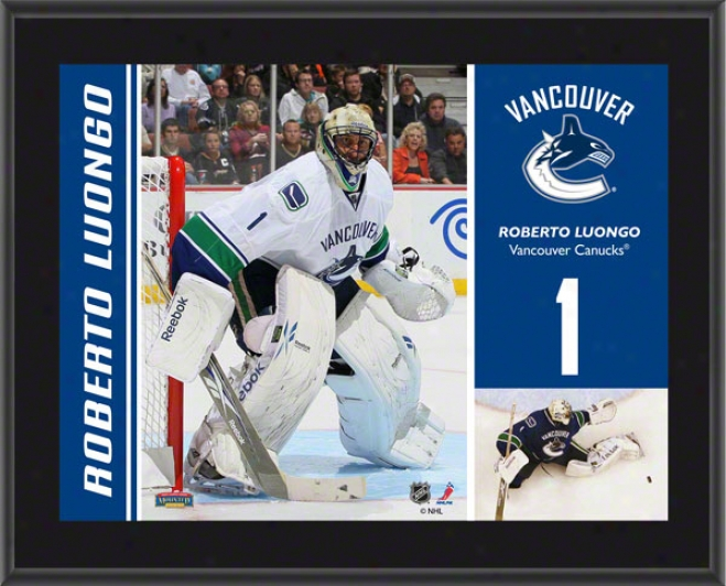Roberto Luongo Plaque  Details: Vancouver Canucks, Sublimated, 10x13, Nhl Plaque