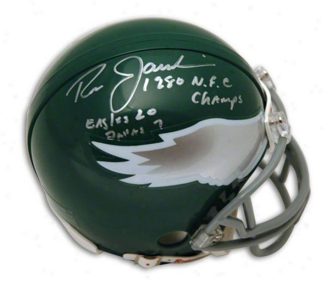 Ron Jaworski Autographed Philadelphi Eagles Mini Helmet Inscribed &quot1980 Nfc Champs&quot & &suoteagles 20 Dallas 7&quot