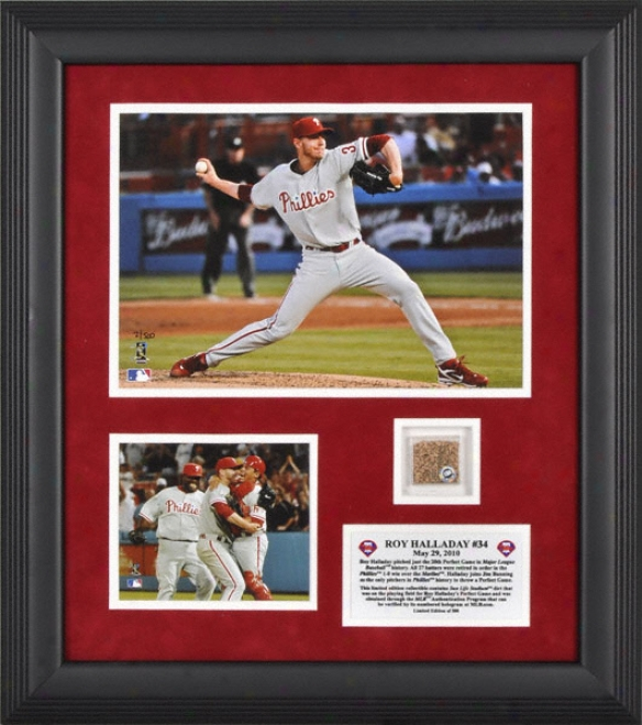 Roy Halladay Frramed 8x10 Photograph  Details: Philadelphia Phillies, Pedfect Game, With Stadium Filth - Limted Edition Of 500