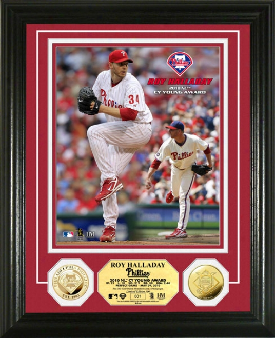 Roy Halladay Photo Mint: Philadelphia Phillies 2010 Nl Cy Young Award Winner 24kt Gold Coin