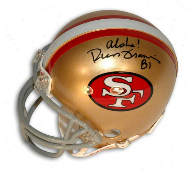 Russ Francis Autographed San Francisco 49ers Mini Helmet Inscribed &quotaloha&quot