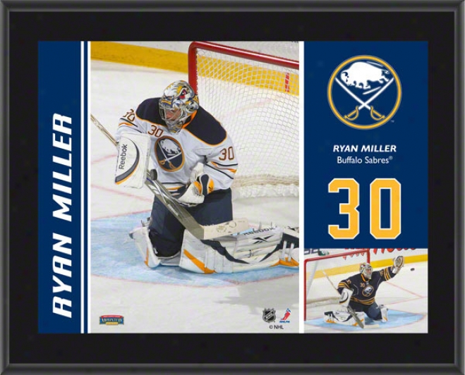 Ryan Miller Plaque  Detailq: Buffalk Sabres, Sublimated, 10x13, Nhl Plaque