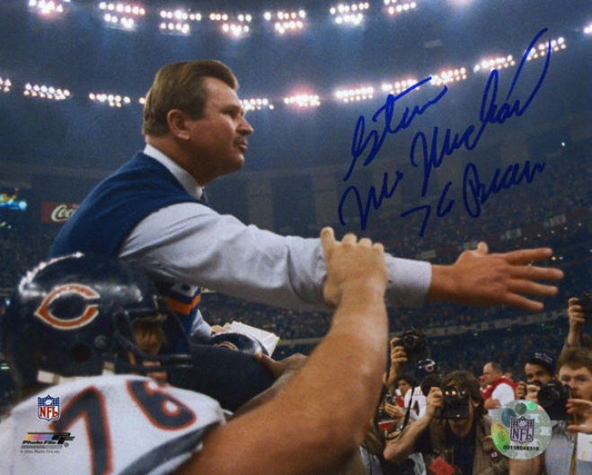 Steve Mcmichael Chicago Bears -holding Ditka- 8x10 Autographed Photograph In the opinion of ''76 Bears'' Inscription