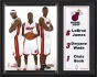 Miami Heat Sublimated 12x15 Plaque Details: Lebron James, Dwyane Wade And Chris Bosh