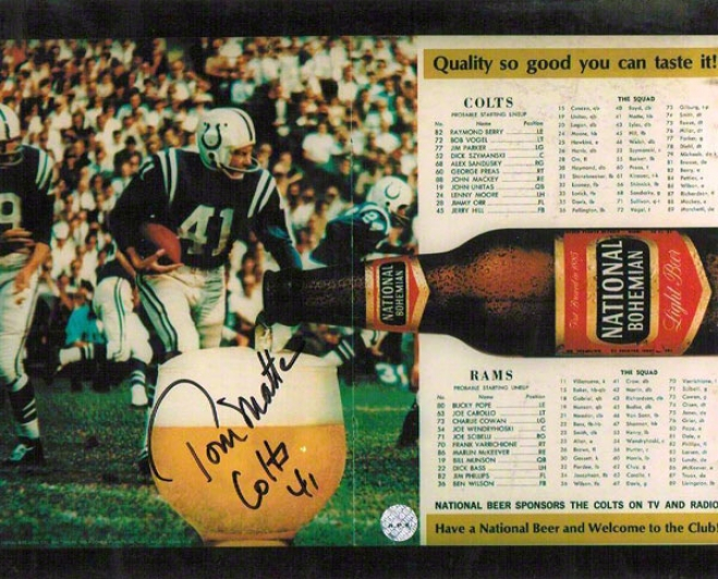 Tom Matte Autographed Baltimore Colts 8x10 Photo From Program