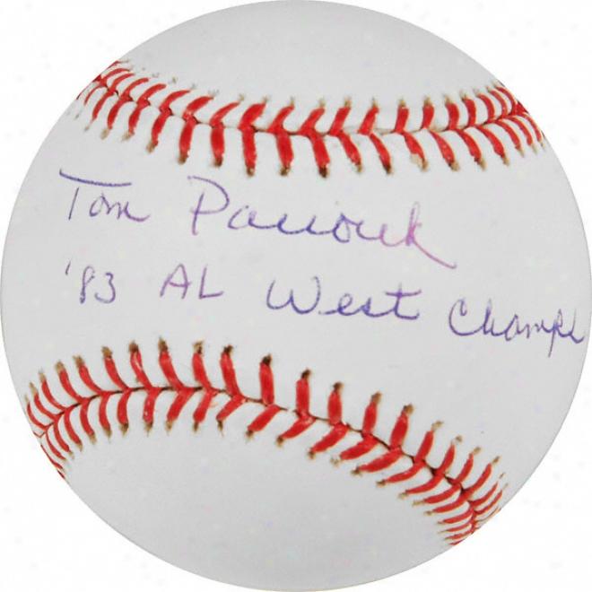 Tom Paciorek Autographed Baseball  Details: 83 Al West Champs Inscription