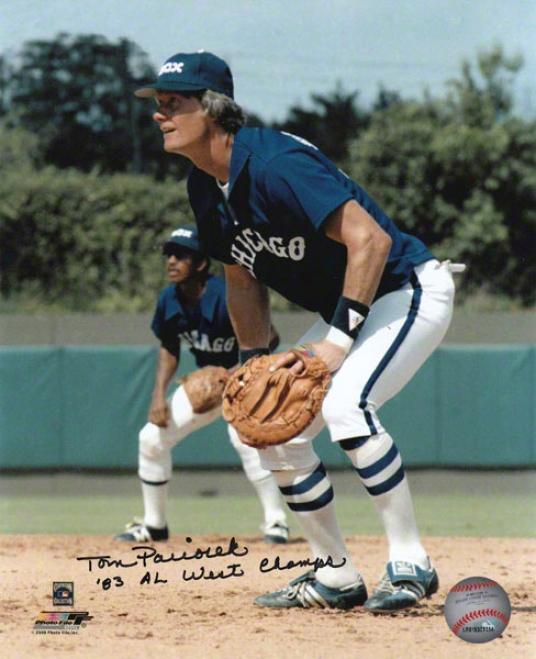 Tom Paciorek Chicago White Sox Autographed 8x10 Photograph With 83 Al West Champs Inscription