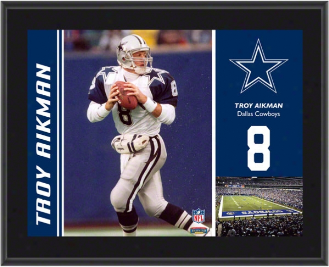 Troy Aikman Plaque  Details: Dallas Cowboys, Sublimated, 10x13, Nfl Plaque