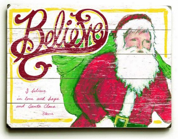 """believe Snta Claus Art - 25""""hx34""""s, Holiday Multi"""