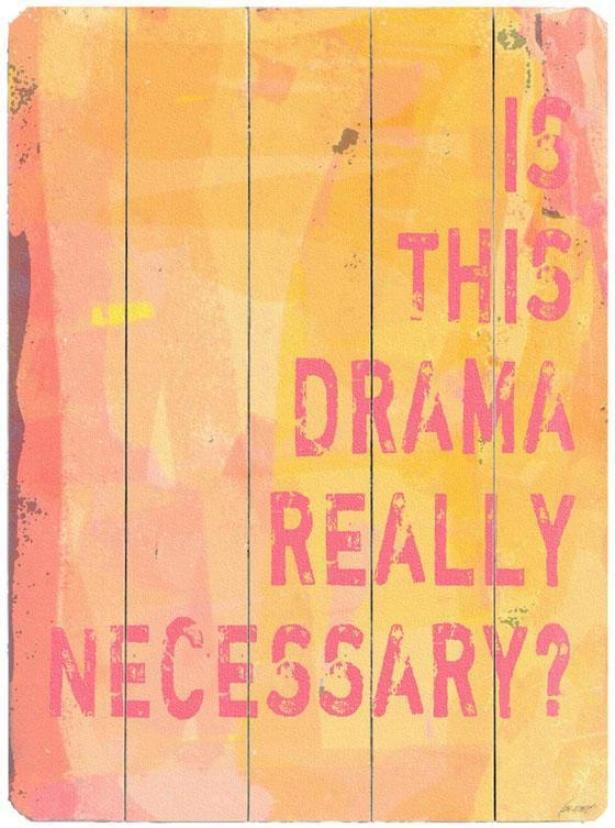 """""""drama Wooden Sign - 20""""""""hx14""""""""w, Yellow"""""""