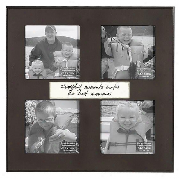 Every Day Moments Make The Best Memories Frame - 8 X 8 - 4(8x8), Brown