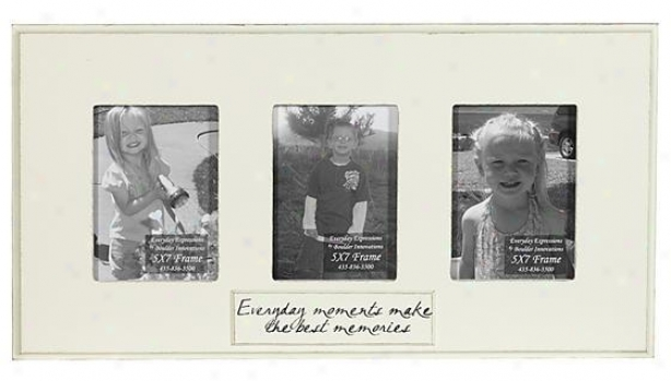 Every Day Moments Make The Best Memories Frame - 5 X 7 - 3(5x7), Ivory