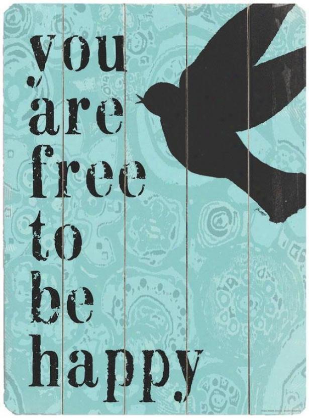 """free To Be Happy  Wooden Sigm - 20""""hx14""""w, Blue"""