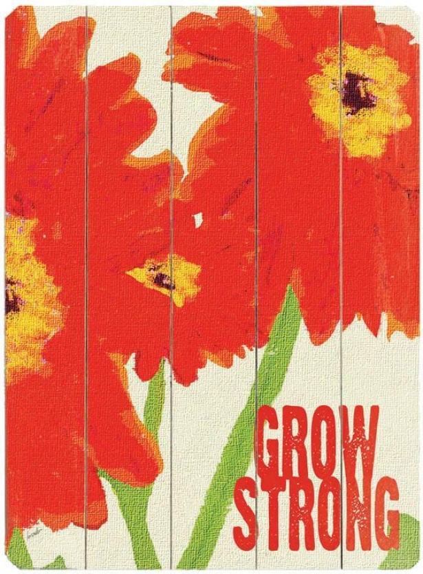 """""""grow Strong  Wooden Sign - 20""""""""hx14""""""""w, Red"""""""