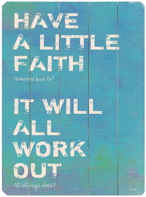 """have A Little Faith 2  Wooden Sign - 20""""hx14""""w, Blue"""