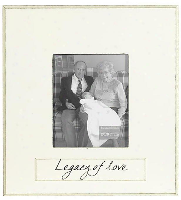Legacy Of Love Frame - 8 X 10 - 8x10, Ivory