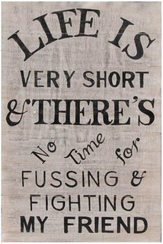 """life Is Short Wooden Sign - 20 X 30"""", Washed Blue"""