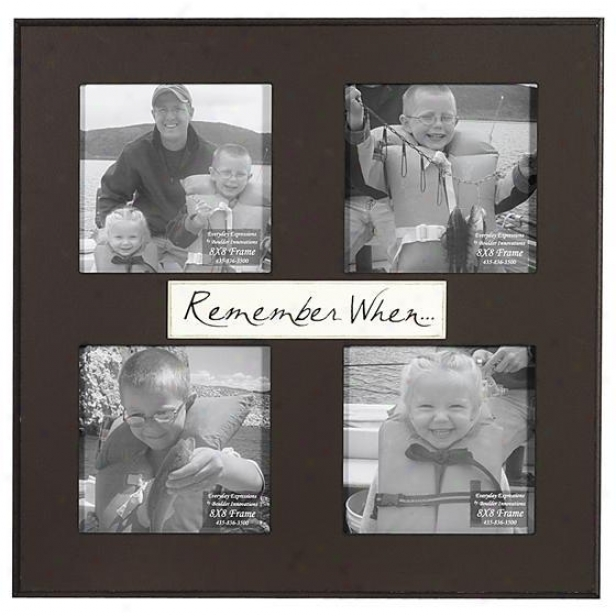 Remember When Frame - 8 X 8 - 4(4x8), Brown