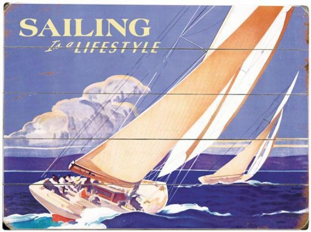 """sailing For Lifestyle Wooden Sign - 20""""hx14""""w, Blue"""