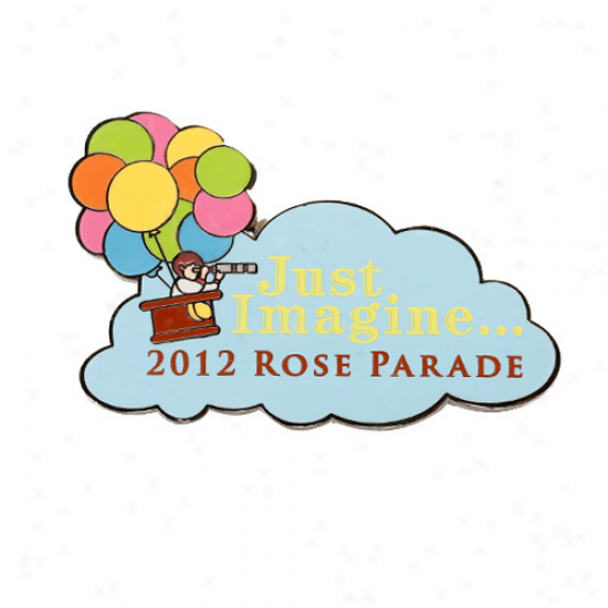 2012 Rose Parade Just Imagine Balloons Pin