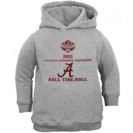 Alabama Crimson Tide Toddler Gray 2011 Bcs National Champions Roll Tide Roll Pullover Hoodie Sweatshit