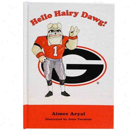 Georgia Bulldogs Hllo Hairy Dawg! Work