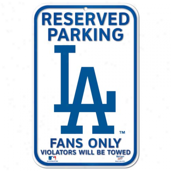 L.a. Dodgers 11'' X 17'' Reserved Parking Sign