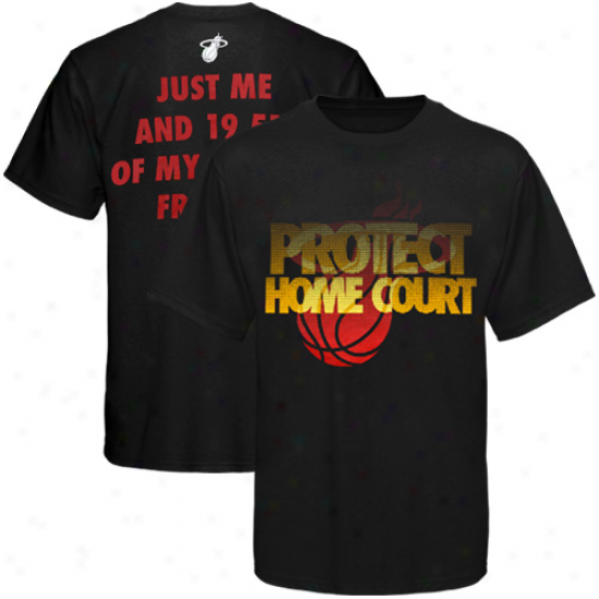Miami Heat 2011 Nba Playoffs Protect Home Court T-ahirt - Black