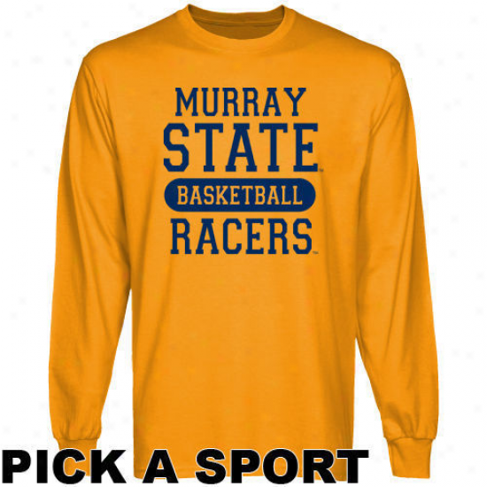 Murray State Racers Gold Custom S0ort Slow Sleeve T-shirt