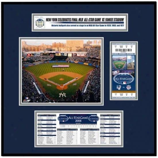New York Yankees 2008 Mlb All Star Game That's My Ticket Frame Jr.