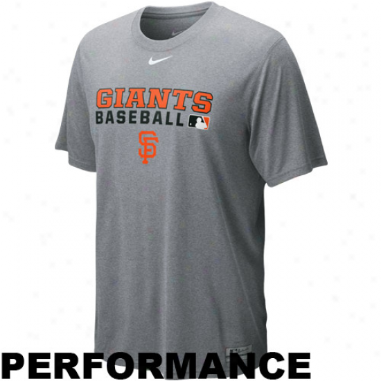 Nike San Francisco Giants Ash Team Issue Legend Performance T-shirt