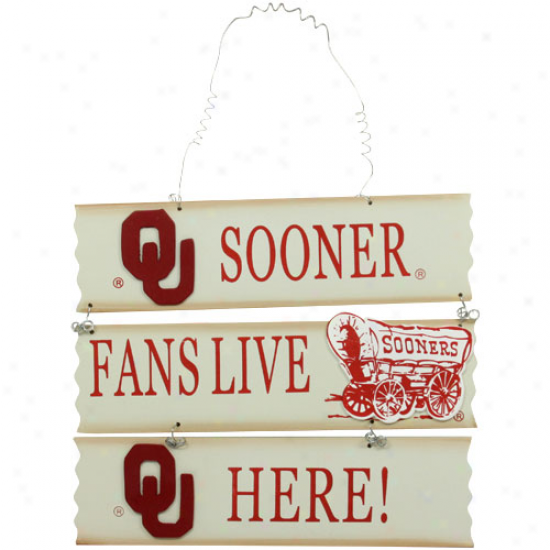 Oklahoma Sooners Fans Live Here Sign